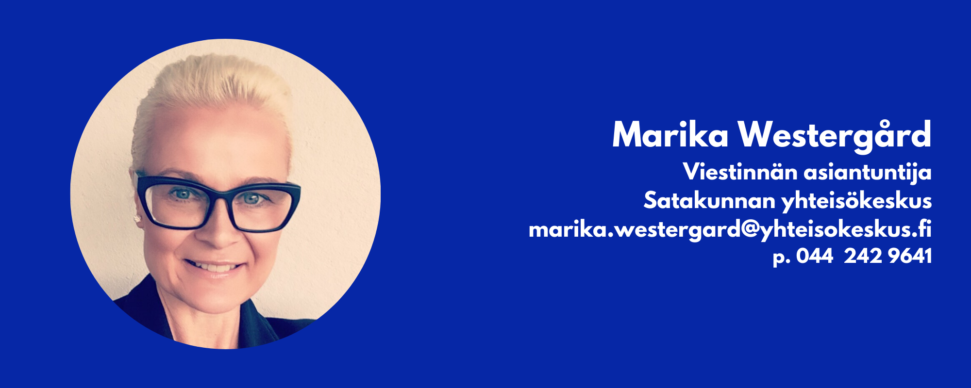 Marika Westergård Viestinnän asiantuntija