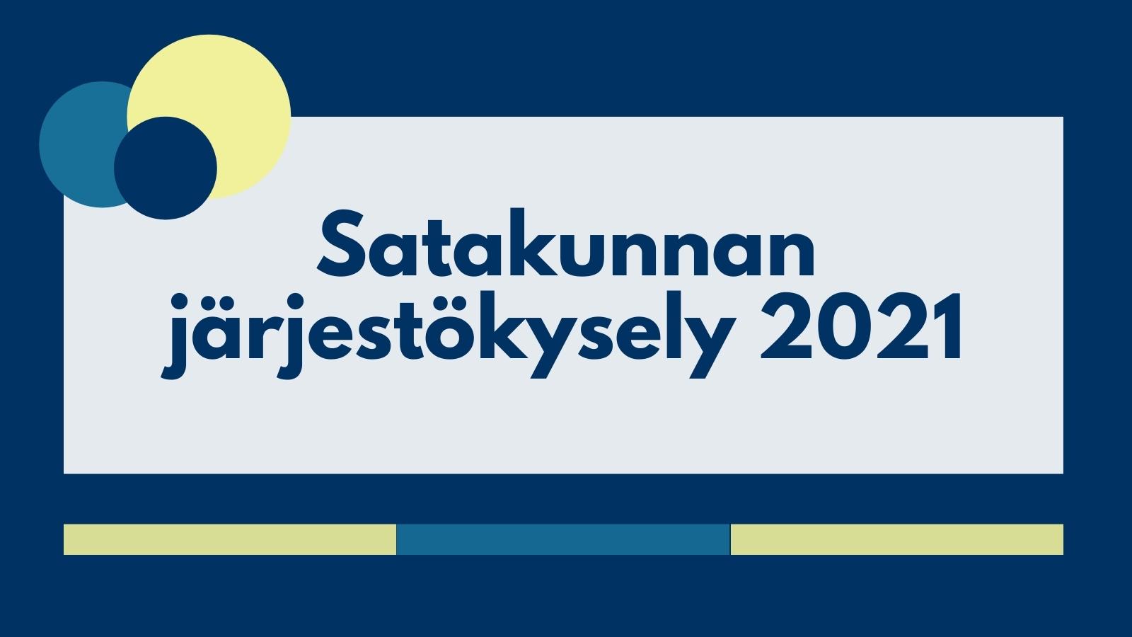 Satakunnan järjestökysely 2021